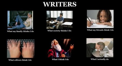 Image result for writer meme what i think i do